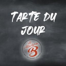 Tarte du jour | Restaurant La Maison B à Bourg en Bresse