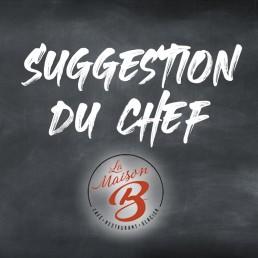 La Suggestion Du Chef | La Maison B à Bourg en Bresse